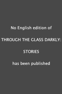 Through the Glass Darkly: Stories Book Cover